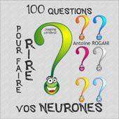Questions pour faire Rire vos Neurones