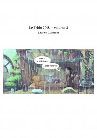 Le Frido 2018 -- volume 3