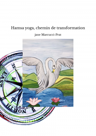 Hamsa yoga, chemin de transformation