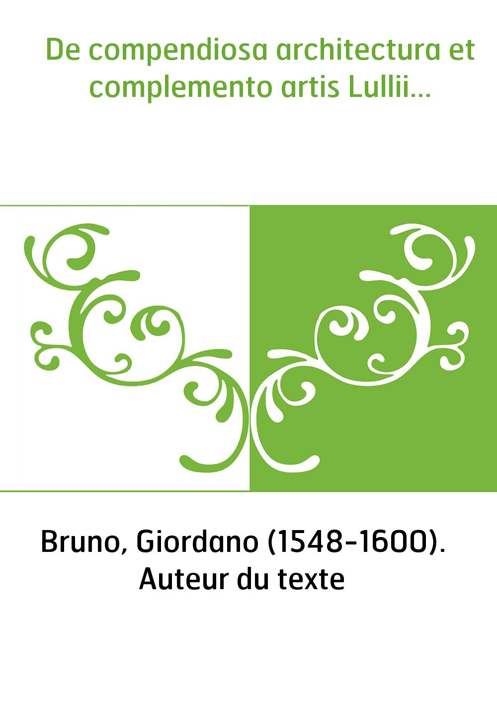 De compendiosa architectura et complemento artis Lullii...