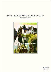 MATINS D'ABONDANCES DE MON ENFANCE