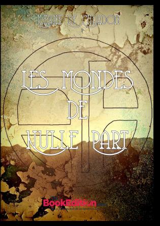 Les Mondes de Nulle Part