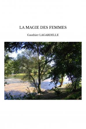 LA MAGIE DES FEMMES