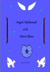 Angel, Nathanaël et la Pierre Bleue