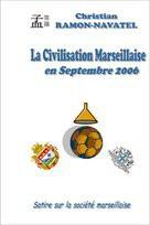 La Civilisation Marseillaise