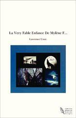 La Very Fable Enfance De Mylène F...