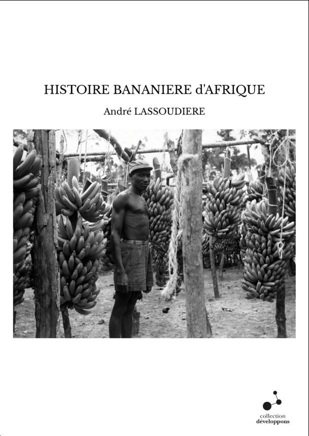 HISTOIRE BANANIERE d'AFRIQUE