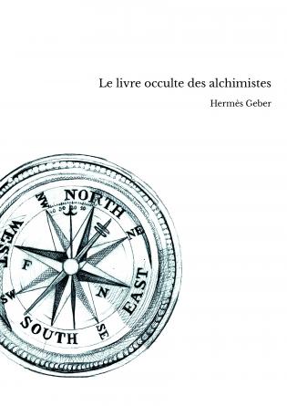 Le livre occulte des alchimistes