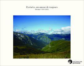 Pyrénées, un amour de toujours