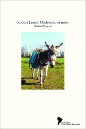 Robert Louis, Modestine et nous