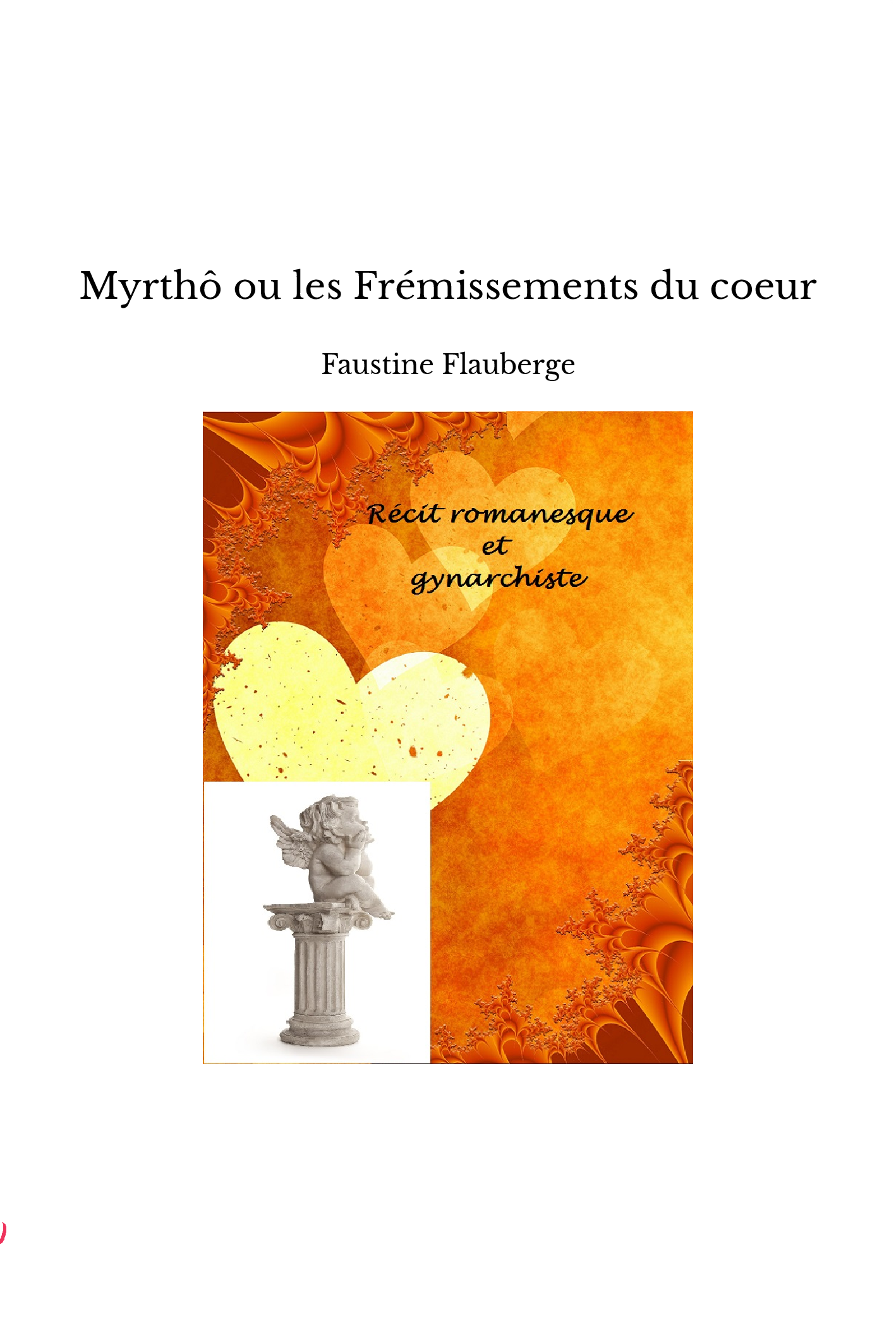 Myrthô ou les Frémissements du coeur