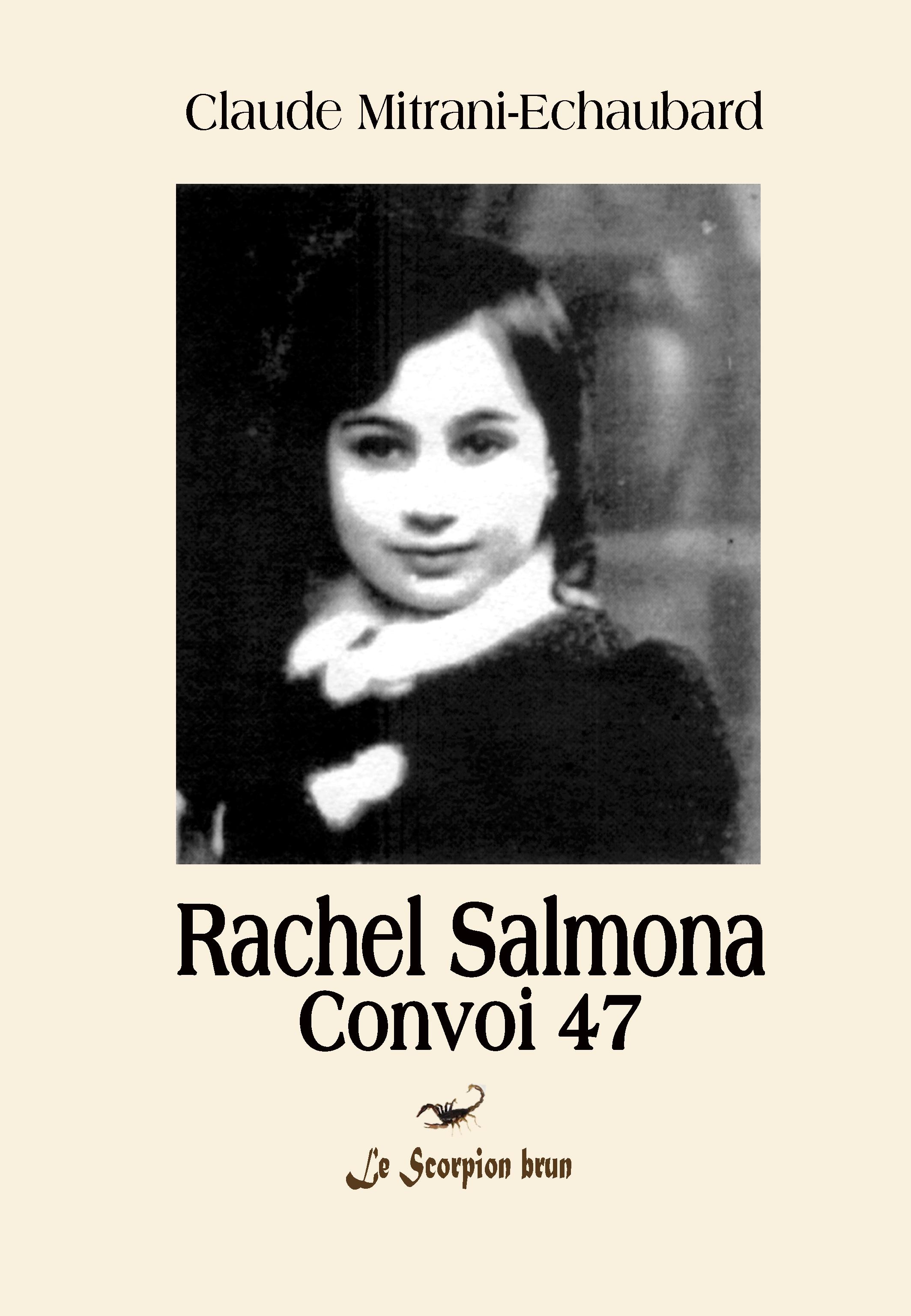 Rachel Salmona-Convoi 47