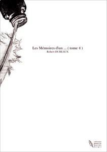 Les Mémoires d'un ... ( tome 4 )