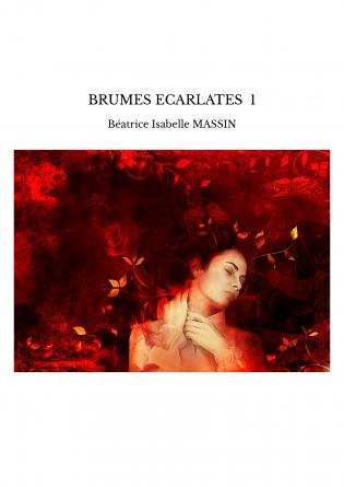 BRUMES ECARLATES 1