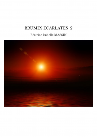 BRUMES ECARLATES 2