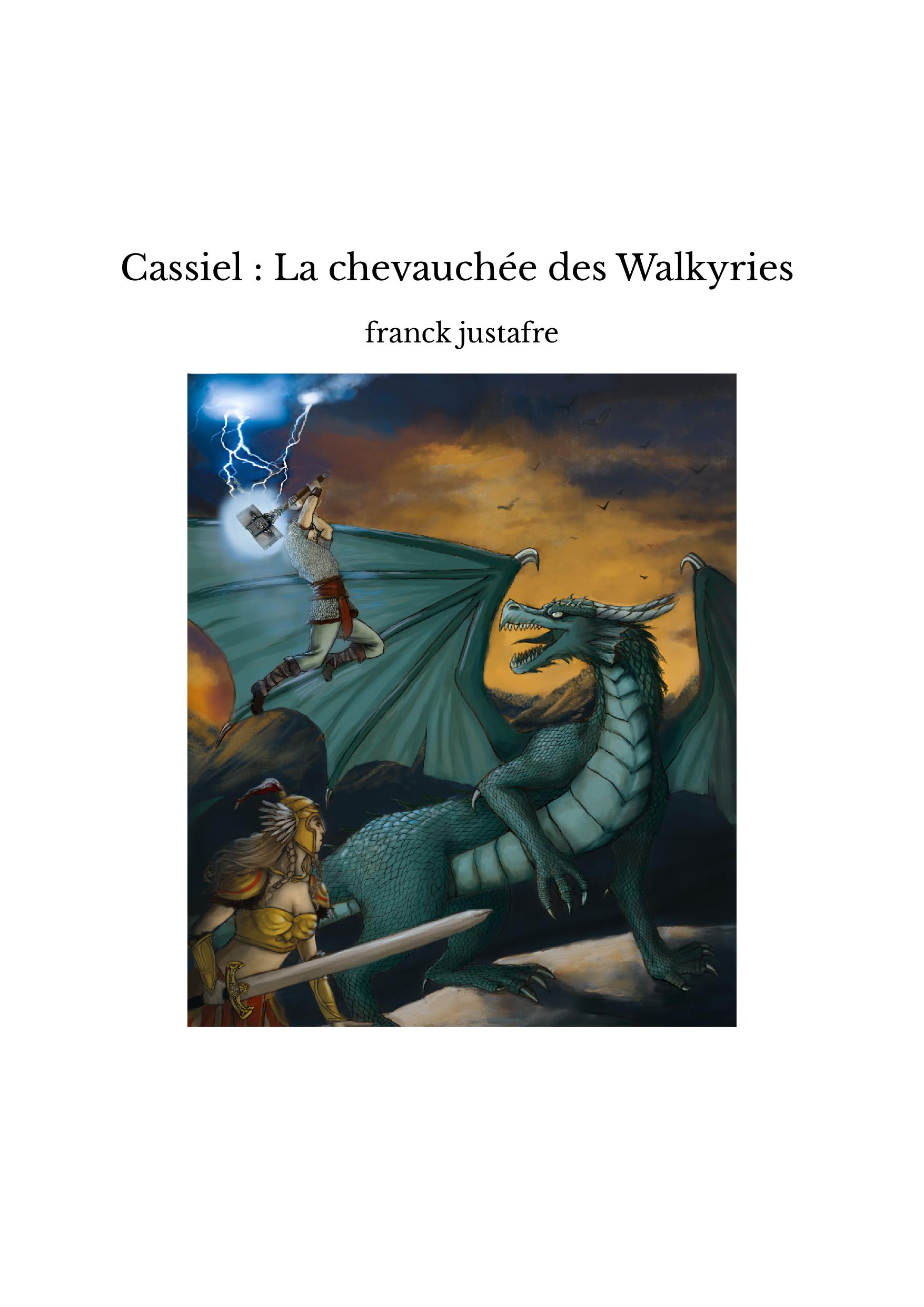 Cassiel : La chevauchée des Walkyries
