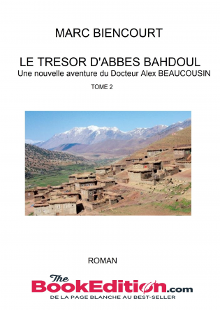 LE TRESOR D'ABBES BAHDOUL
