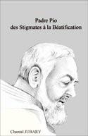 Padre Pio : Stigmates & Béatification