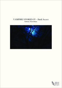VAMPIRE STORIES IV - Dark Secret