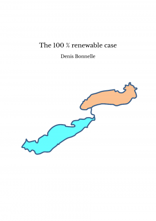 The 100 % renewable case