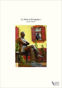 La Maison Boulgakov