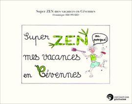 Super ZEN mes vacances en Cévennes
