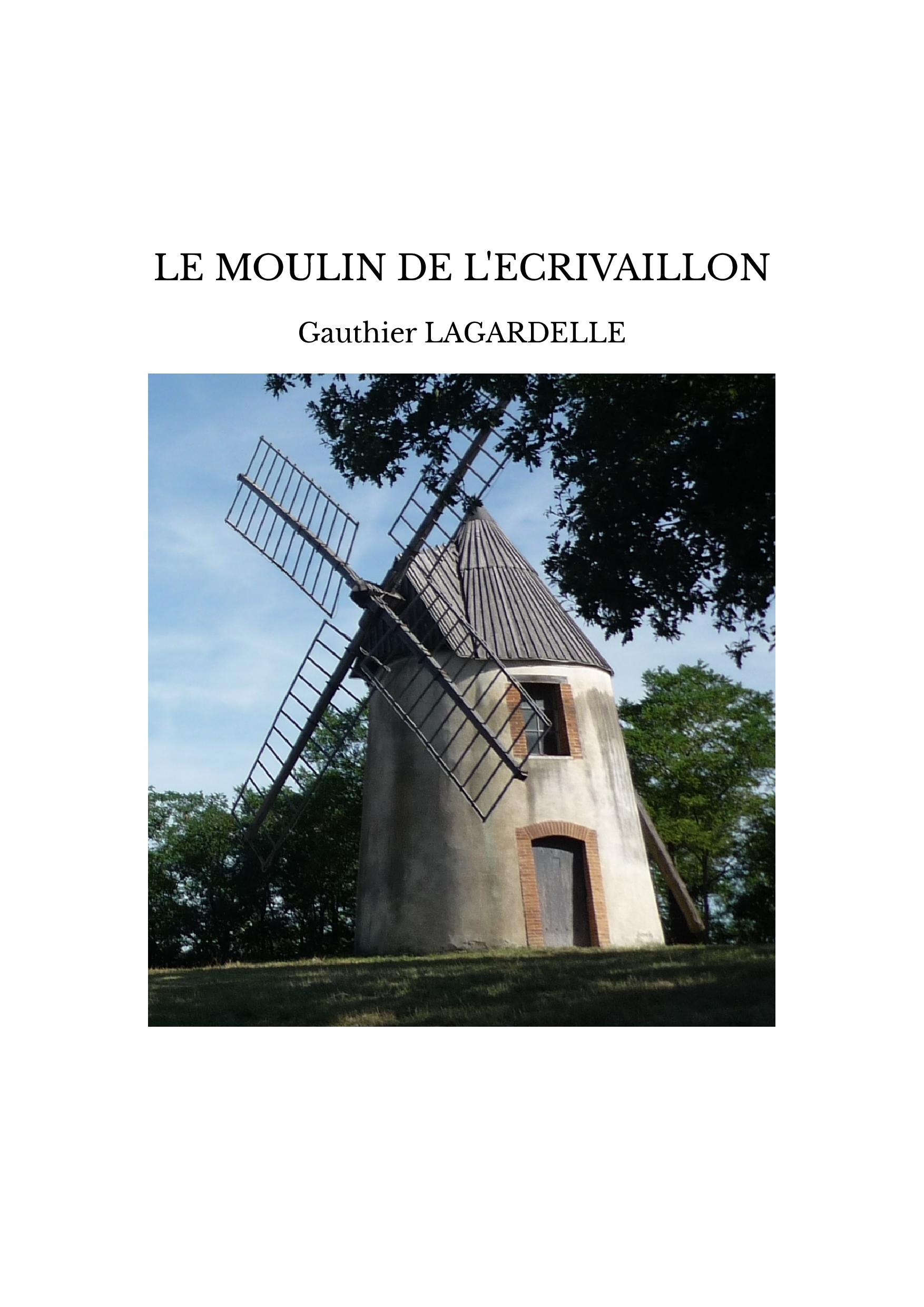 LE MOULIN DE L'ECRIVAILLON