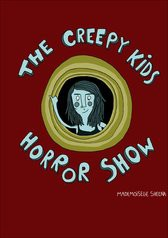 The Creepy Kids Horror Show
