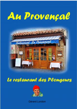 Le Provençal restaurant des plongeurs