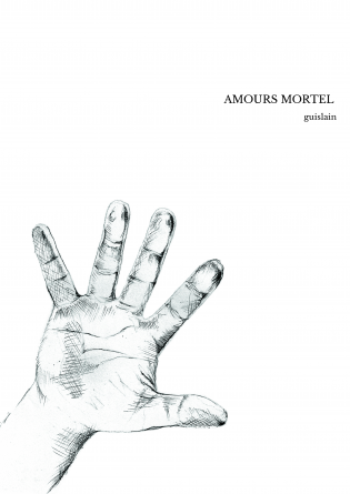 AMOURS MORTEL