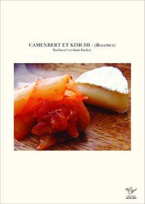 CAMENBERT ET KIMCHI - (Recettes)