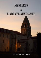 Mystères à l'Abbaye-aux-Dames