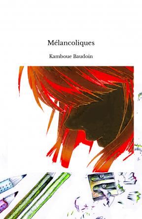 Mélancoliques