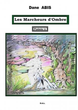 LES MARCHEURS D'OMBRE