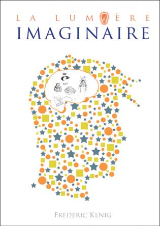 La lumière imaginaire