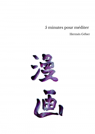 5 minutes pour méditer