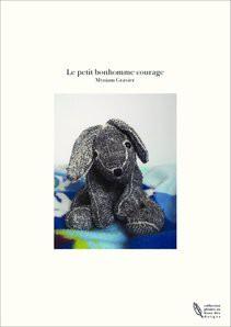 Le petit bonhomme courage