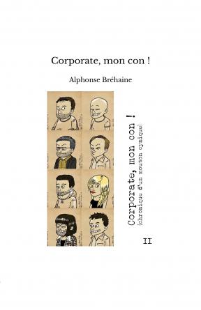 Corporate, mon con !