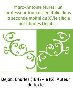 Marc-Antoine Muret : un professeur...