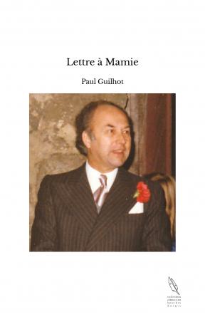 Lettre à Mamie