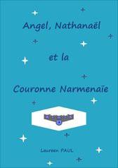 Angel, Nathanaël - Couronne Narmenaïe