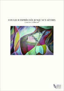 COULEUR IMPREGNEE JUSQU'AUX LEVRES