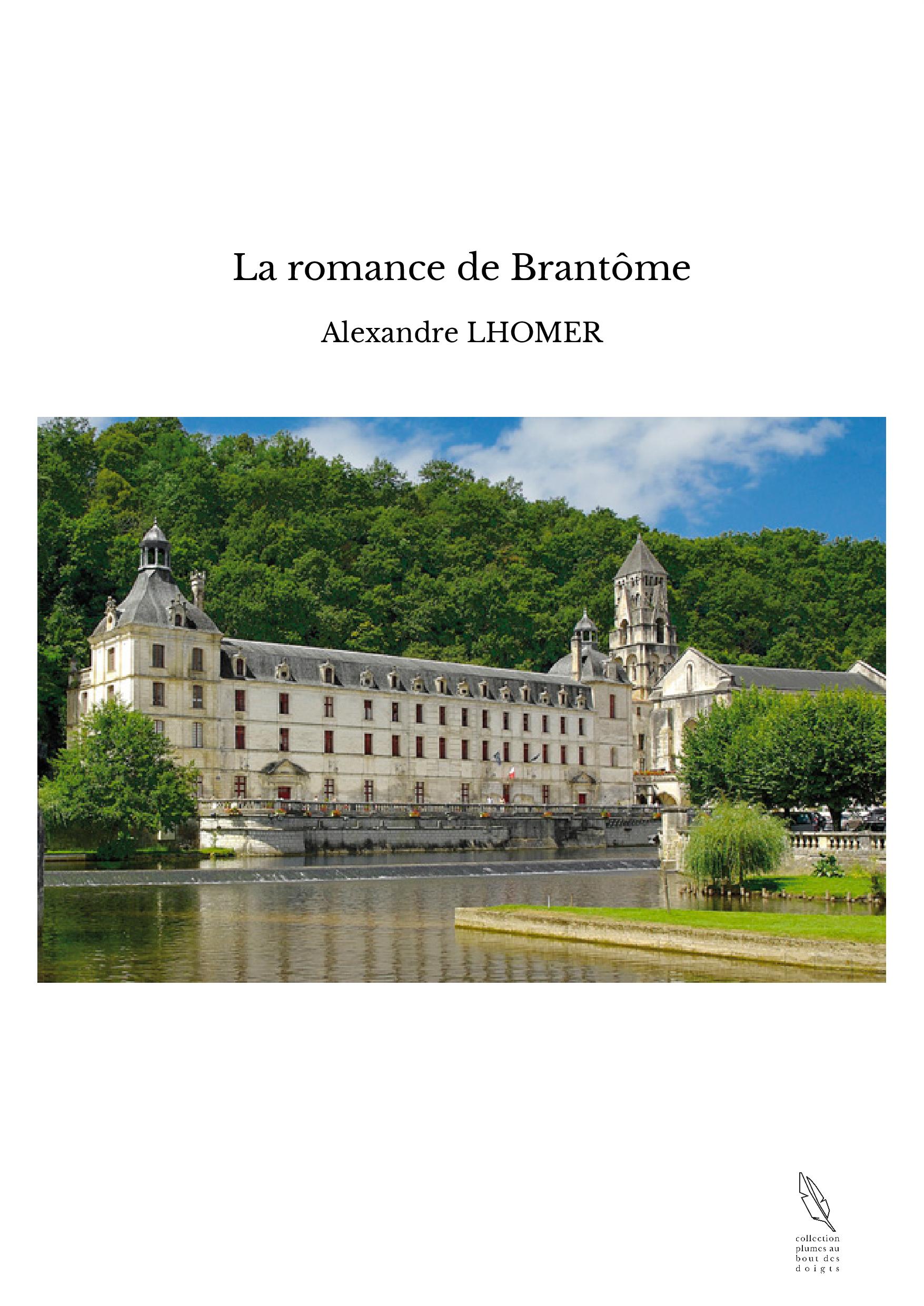 La romance de Brantôme