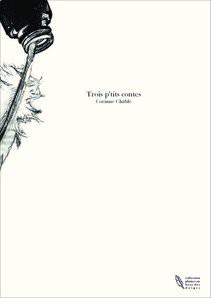 Trois p'tits contes