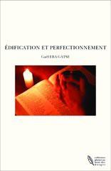 EDIFICATION ET PERFECTIONNEMENT