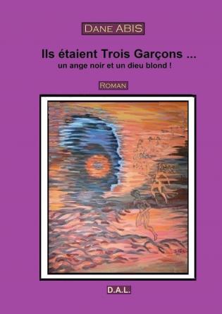 ILS ETAIENT TROIS GARCONS...