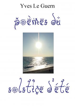 Poèmes du solstice d'été
