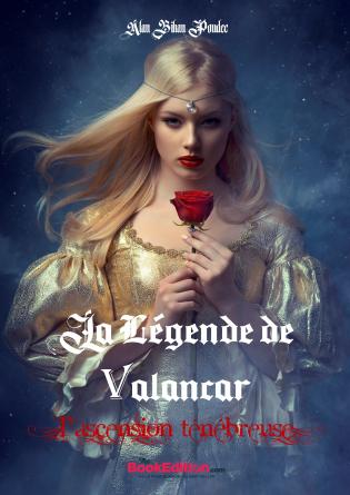 La Légende de Valancar - L'ascension T