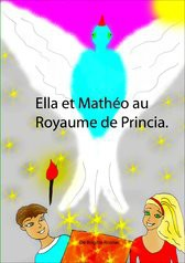 Ella et Mathéo au Royaume de Princia