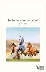 Emeline, par amour des chevaux